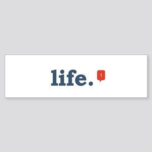 life. Sticker (Bumper)