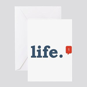 life. Greeting Card