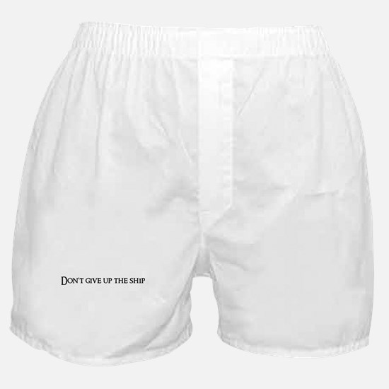 Don't give up the Boxer Shorts