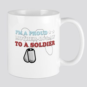 Proud MIL to a Soldier Mug