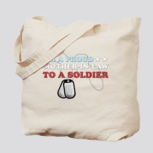 Proud MIL to a Soldier Tote Bag