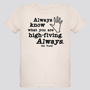 Scrubs High Five Organic Kids T-Shirt