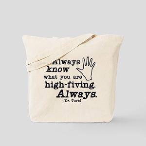 Scrubs High Five Tote Bag