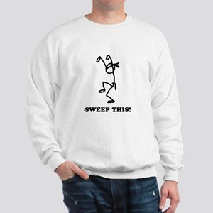 Sweep this! (light) Sweatshirt
