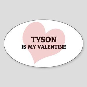 Tyson Is My Valentine Oval Sticker