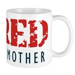 Tired like a Mother Mugs