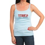 Tired like a Mother Tank Top
