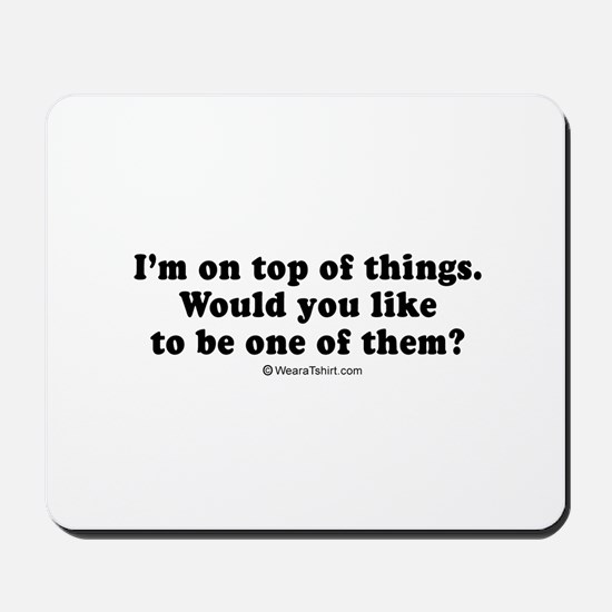 Pickup Lines ~  Mousepad