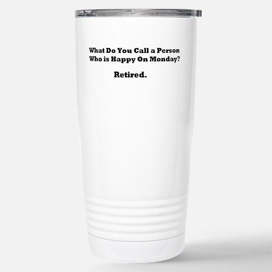 Retired Happy Travel Mug