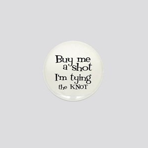 Buy me a shot (LOUNGY) Mini Button