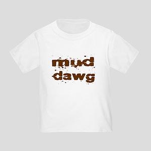 Mud Dawg Toddler T-Shirt
