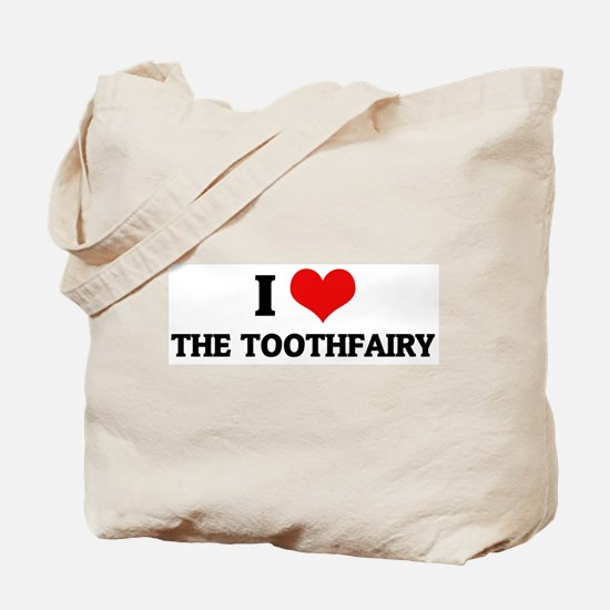 I Love the Toothfairy Tote Bag