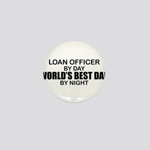 World's Best Dad - Loan Officer Mini Button