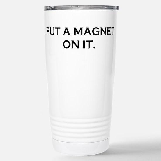 MAGNET BOY Stainless Steel Travel Mug