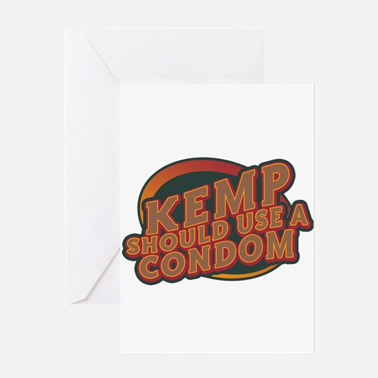 Kemp Should Use a Condom Greeting Card