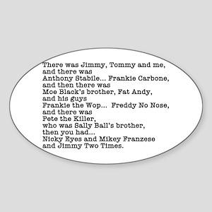 Goodfellas Quote Sticker (Oval)