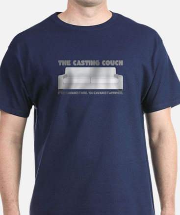 CASTING COUCH IF YOU CAN MAKE T-Shirt