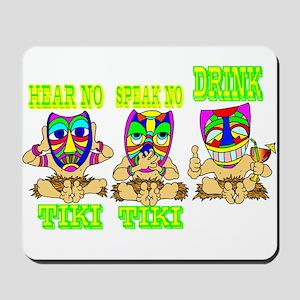 See No Hear No TIKI Mousepad