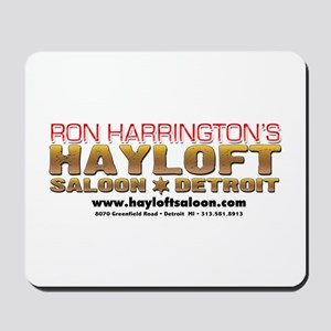 Ron Harrington's Hayloft Salo Mousepad
