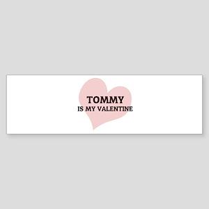 Tommy Is My Valentine Bumper Sticker