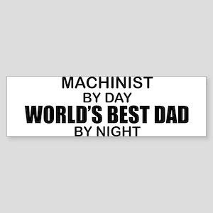 World's Best Dad - Machinist Sticker (Bumper)