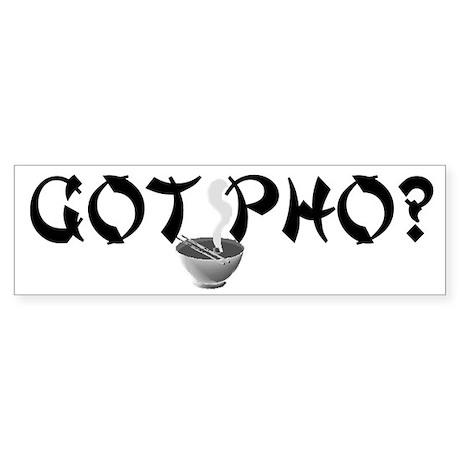 Got Pho? Bumper Sticker