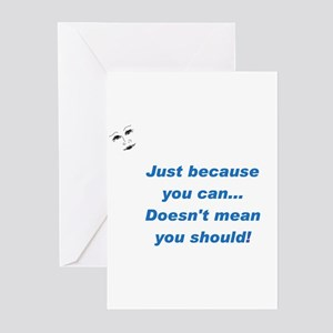 Can doesn't mean Should (blue Greeting Cards (Pack