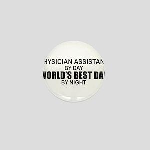 World's Best Dad - Physician Asst Mini Button
