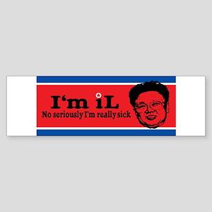 I'M IL NO SERIOUSLY I'M REALL Sticker (Bumper)