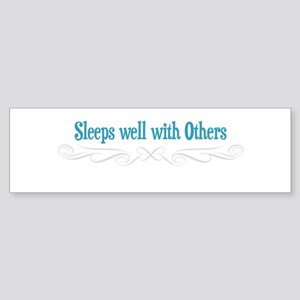 SLEEPS WELL WITH OTHERS Sticker (Bumper)