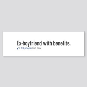 EX-BOYFRIEND WITH BENEFITS 69 Sticker (Bumper)