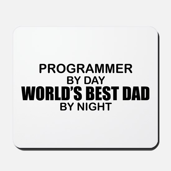 World's Best Dad - Programmer Mousepad