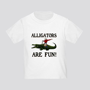 ALLIGATORS ARE FUN ! Toddler T-Shirt