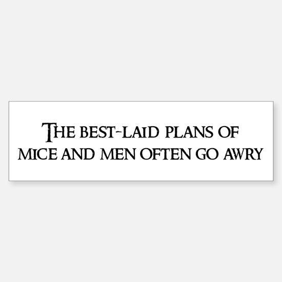 Of mice and men bumper stickers cafepress the best laid plans bumper bumper bumper sticker fandeluxe Choice Image