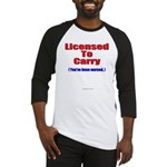 Licensed To Carry Baseball Jersey