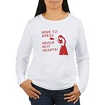 Break Necks Women's Long Sleeve T-Shirt