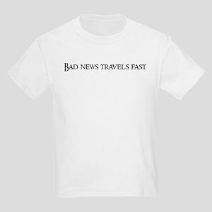 Bad news travels fast Kids T-Shirt