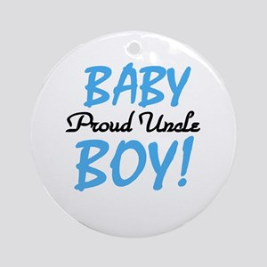 Baby Boy Proud Uncle Ornament (Round)