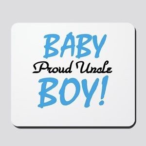 Baby Boy Proud Uncle Mousepad