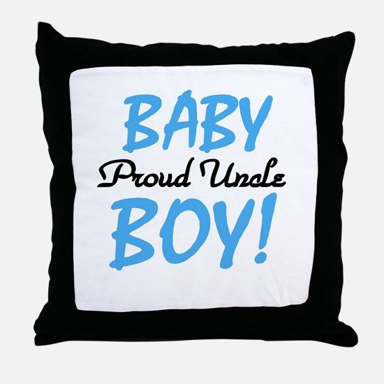 Baby Boy Proud Uncle Throw Pillow