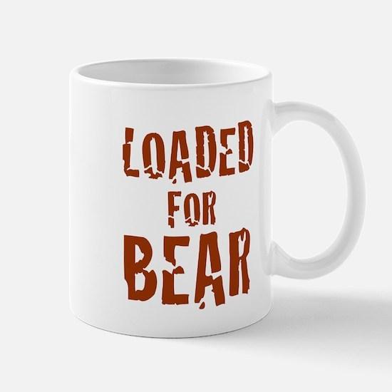 Loaded for Bear - Mug