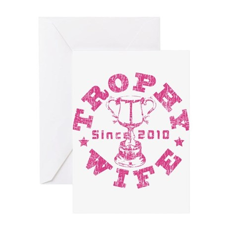 Trophy Wife since 2010 Pink Greeting Card