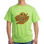 Oh Daddy Daddy O Green T-Shirt