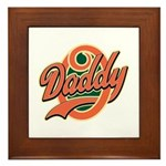 Oh Daddy Daddy O Framed Tile