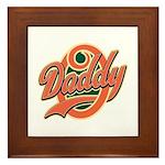 Oh Daddy Daddy O Framed Tile