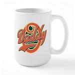 Oh Daddy Daddy O Large Mug
