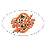 Oh Daddy Daddy O Sticker (Oval)