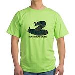 Don't Tread on Me! Green T-Shirt