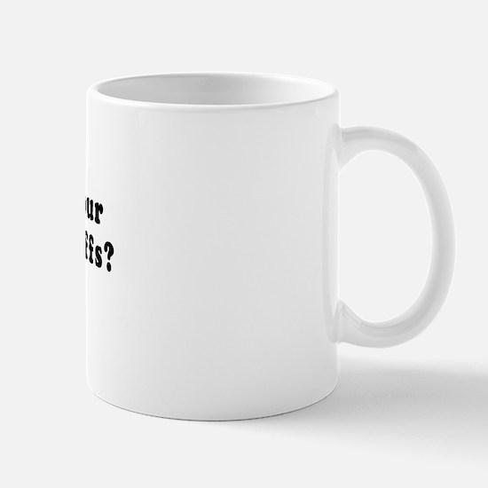 Can I use your thighs as earmuffs? -  Mug