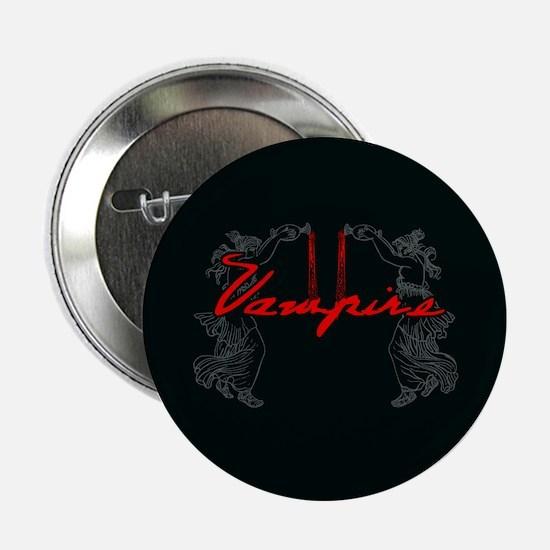"Vampire Blood Dance 2.25"" Button (10 pack)"